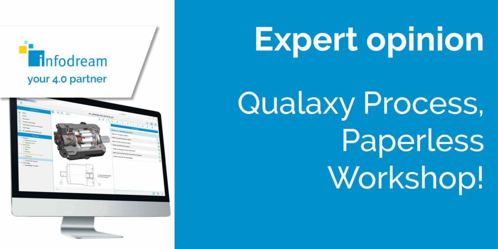 Qualaxy Process, Paperless Workshop