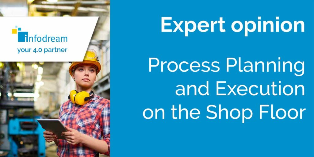 Process planning and execution on the shop floor