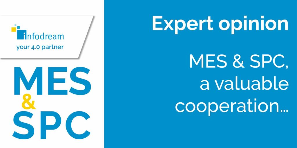 MES & SPC, a valuable cooperation