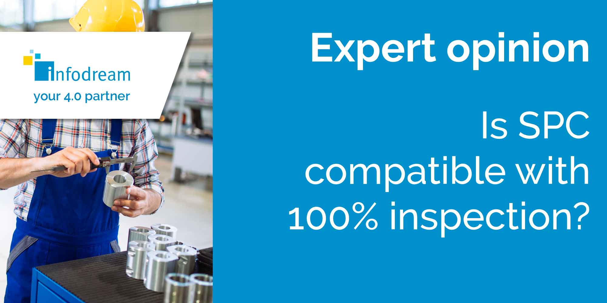 IS SPC Compatible With 100% Inspection?