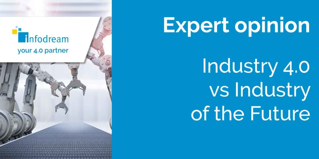 Industry 4.0 vs industry of the future