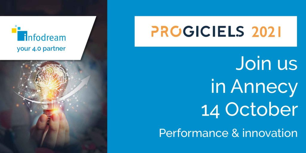 Infodream at Progiciels, the software exhibition for industrial performance and innovation