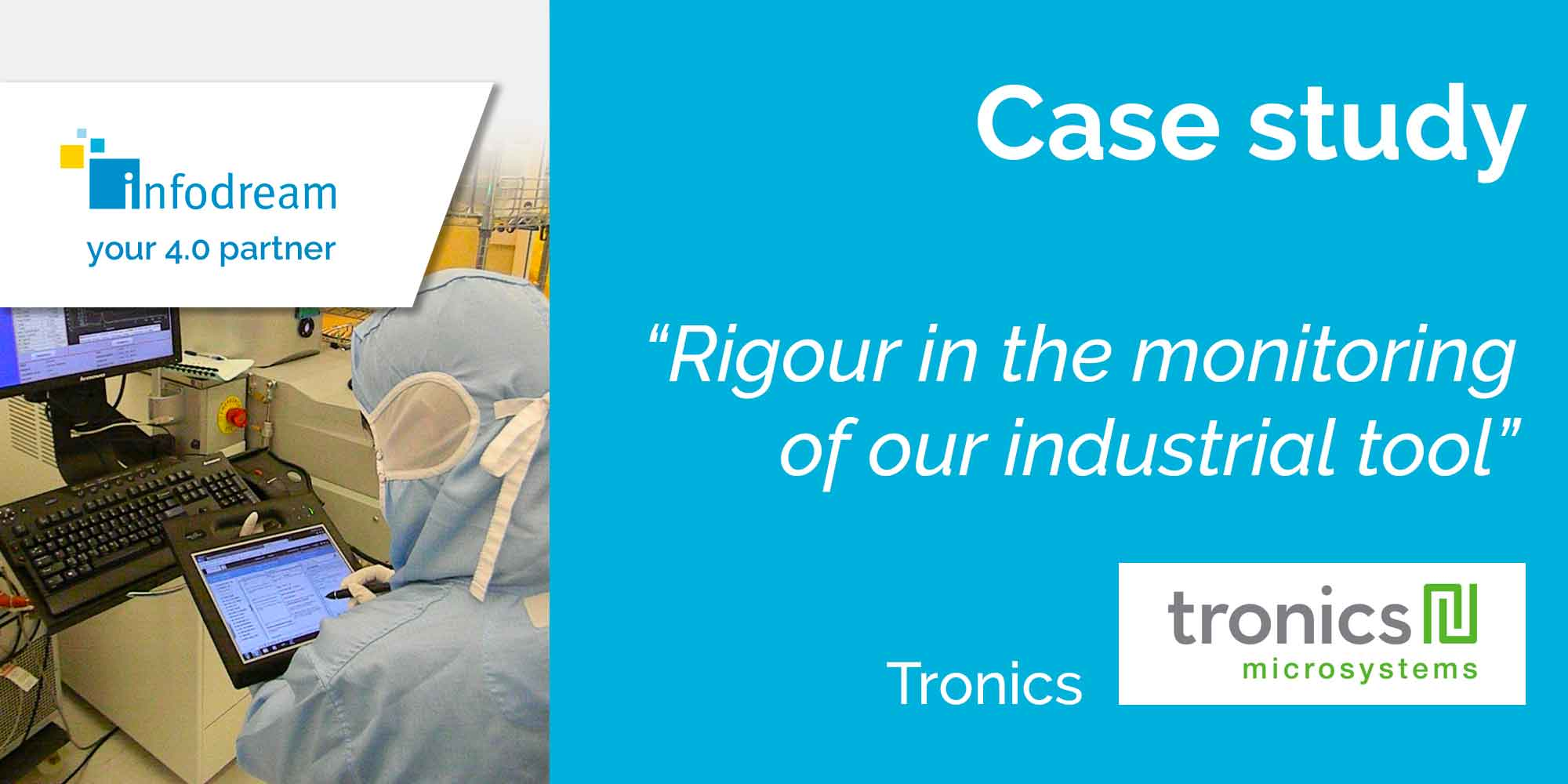 Tronics Brings Rigour To Its Industrial Tool Monitoring With Infodream's MES Qualaxy
