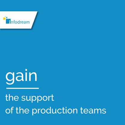 Infodream, an expert in industrial process control and publisher of Qualaxy, the Manufacturing Execution System (MES) software suite for industrial excellence, helps you to get your teams to buy into your Industry 4.0 projects.