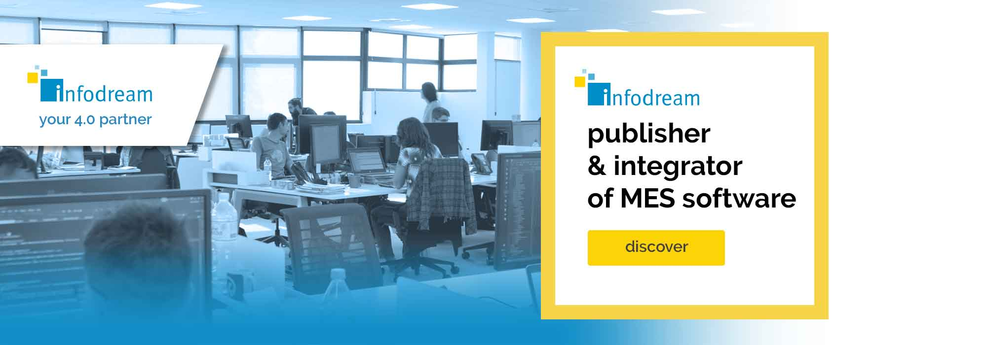 Infodream is a publisher and integrator of MES software.