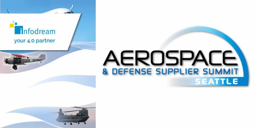 Infodream participates to the Aerospace & defense supplier summit in Seattle