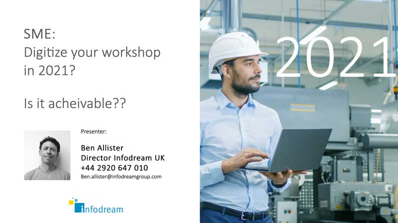 Infodream will present a webinar during the Virtual Aeropsace Show. SME : digitize your workshop in 2021! Is it achievable?