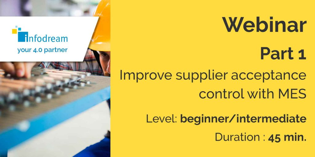 improve supplier acceptance control with mes