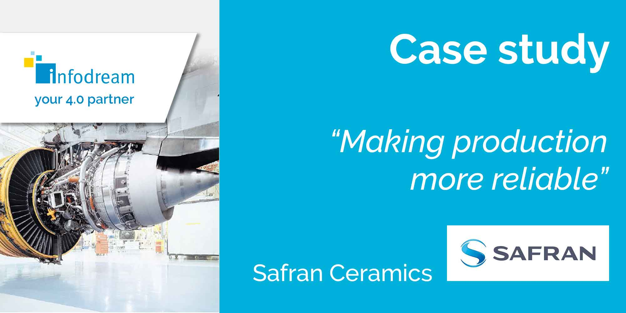 Safran Ceramics Improves Production Reliability With Infodream's MES Qualaxy